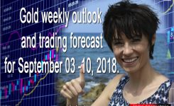 Gold weekly outlook and trading forecast for September 03 -10, 2018. Analysis by Inna Rosputnia
